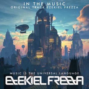 IN THE MUSIC ORIGINAL MUSIC EZEKIEL FREZZA 300x300 - EZEKIEL FREZZA
